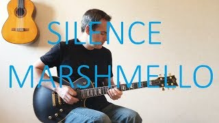 Silence - Electric Guitar Cover (with TABS) - Marshmello ft. Khalid