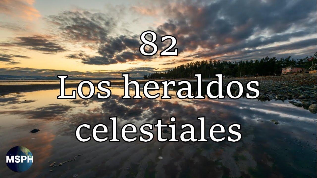 HA62   Himno 82   Los heraldos celestiales