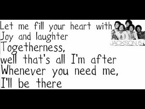 Jackson 5 - I'll Be There. (Lyrics).