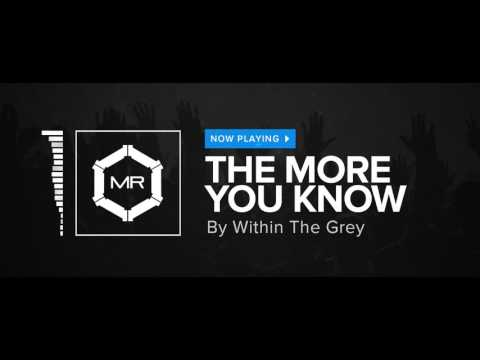 Within The Grey - The More You Know [HD] thumbnail