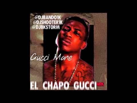Gucci Mane - El Chapo Gucci (FULL Mixtape download)