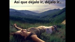 Let go (Dejalo ir)- Frou Frou- Subtitulada Español