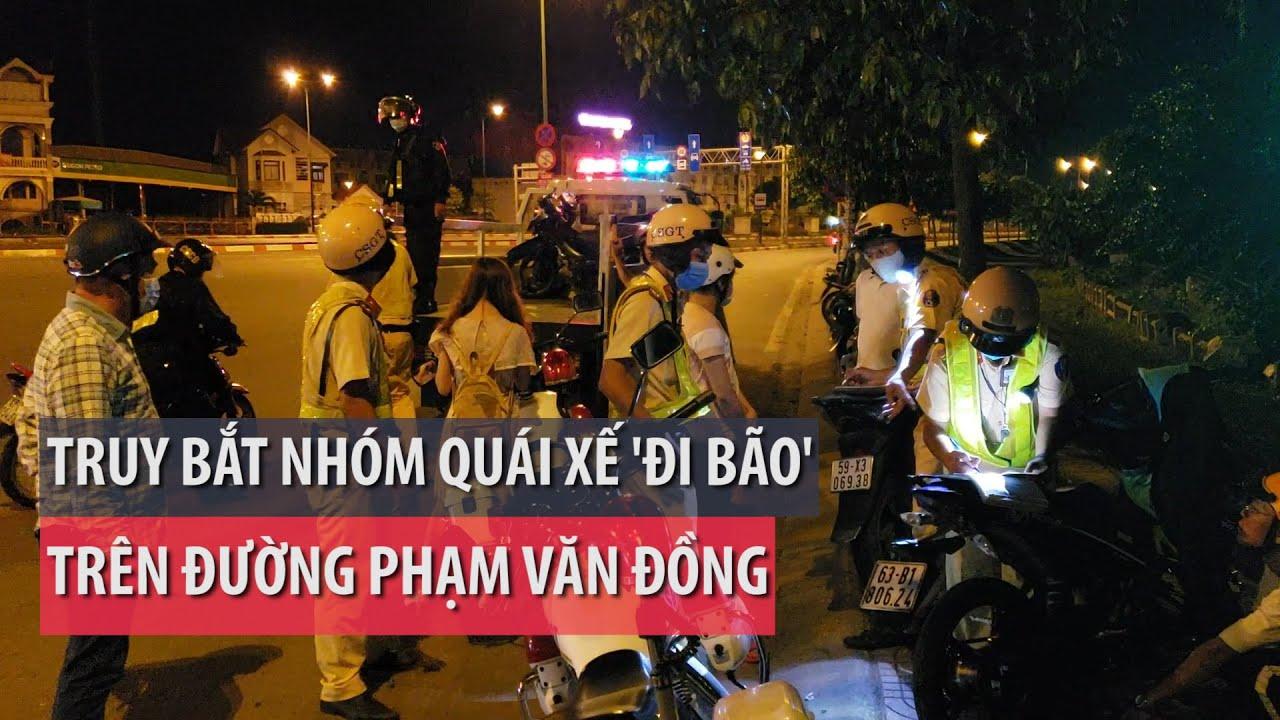 """Truy bắt quái xế """"đi bão"""" trên đường Phạm Văn Đồng - PLO"""