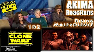 The Clone Wars 102 | Rising Malevolence | AKIMA Reactions