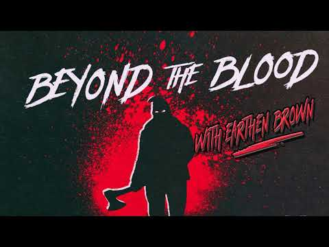 True Crime All Time - Beyond the Blood - Episode #07: Oba Chandler