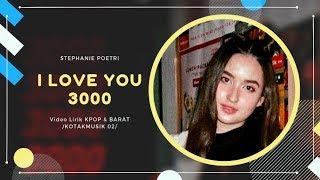 STEPHANIE POETRI - 'I LOVE YOU 3000' Lyrics (SUB INDO)