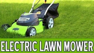 13 Best Electric Lawn Mowers 2018