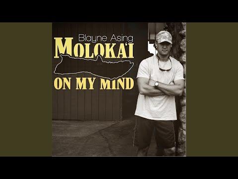 Molokai on My Mind