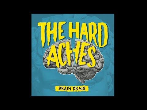 The Hard Aches - Brain Drain (OFFICIAL MUSIC VIDEO)