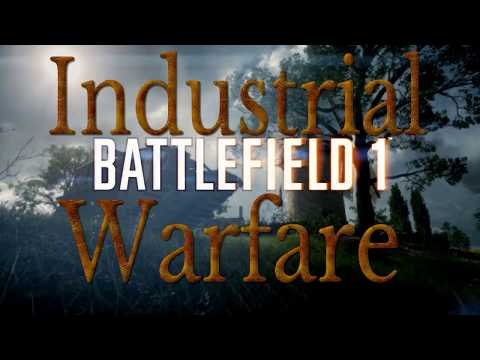 Industrial Warfare Battlefield 1