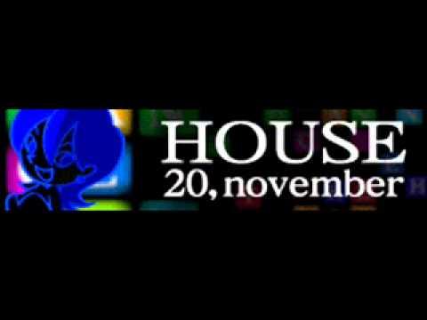 HOUSE 「20,november」