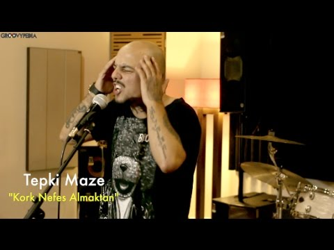 Tepki Maze - Kork Nefes Almaktan // Groovypedia Studio Sessions
