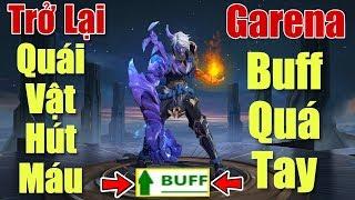 [Gcaothu] Garena Buff quá tay sức mạnh Errol - Lột xác thành quái vật hút máu