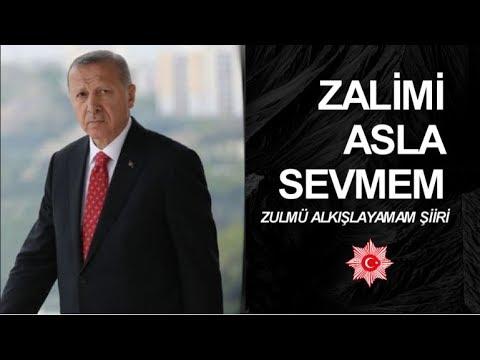 Recep Tayyip Erdoğan - Zulmü Alkışlayamam Şiiri 2018