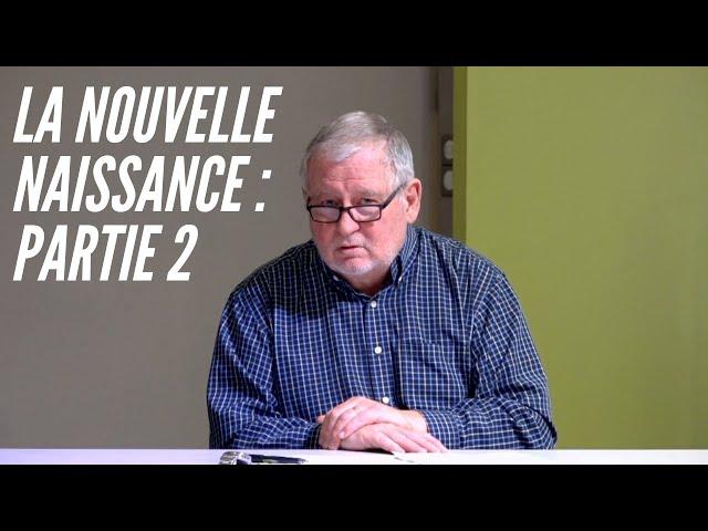 La Nouvelle Naissance : Partie 2 - Joss Ngandu & Daniel Thevenet (Étude Biblique 24/11/20)