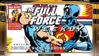 THE FULL FORCE WEEKLY: EPISODE 53!!