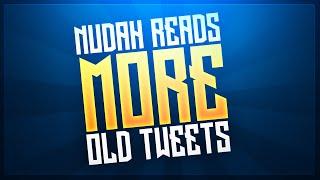 Red Nudah Reads MORE Old Tweets! (EXPLICIT)