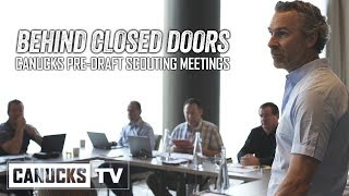 Behind Closed Doors at the Canucks Pre-Draft Scouting Meetings