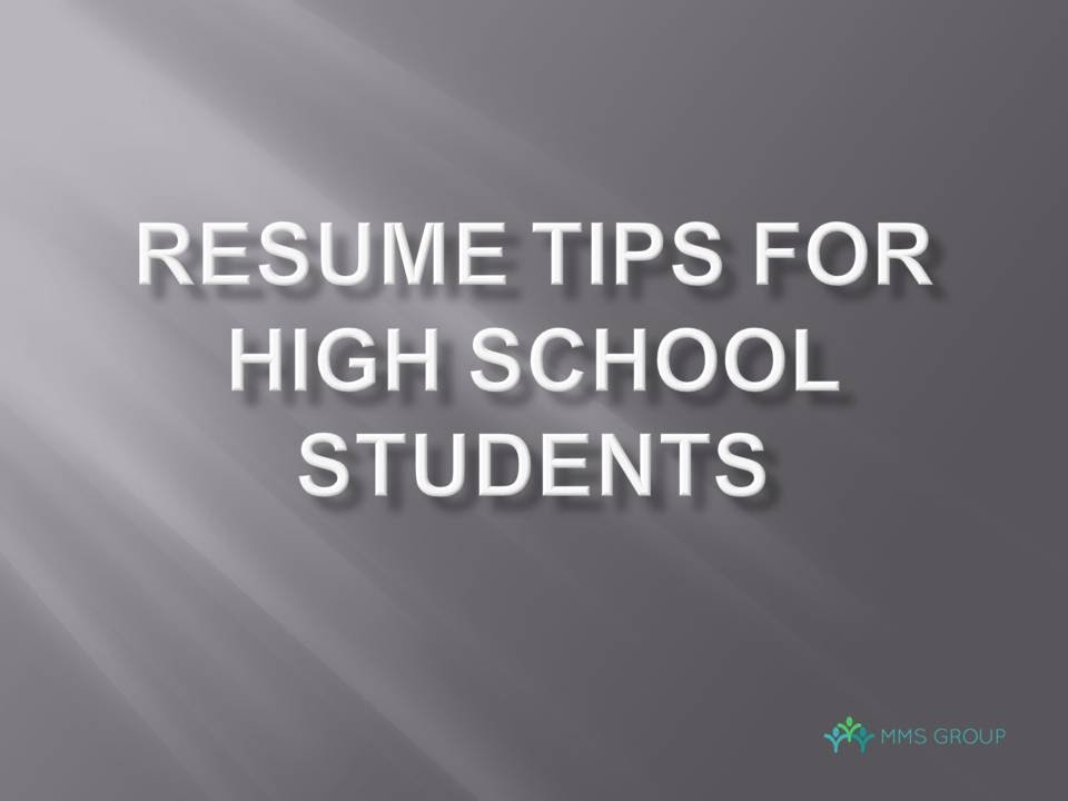 5 Resume Tips For High School Students  Resume For A High School Student