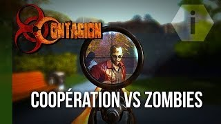 Contagion PC FR : Coopération Vs Zombies | Test & Gameplay | HD284