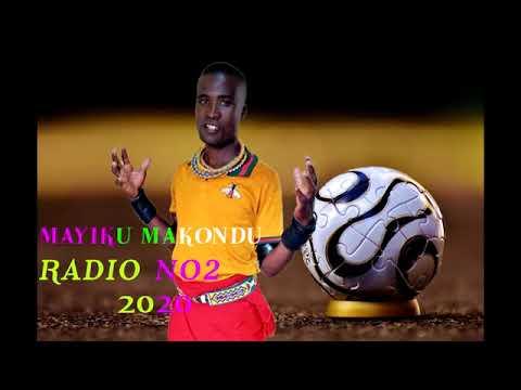Download MAYIKU MAKONDU_RADIO NO2_0625686781_BY MBASHA STUDIO 2020
