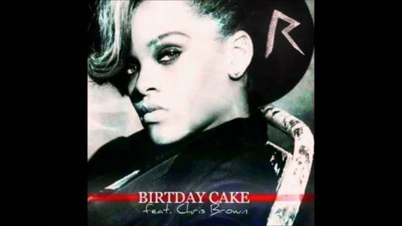 Rihanna Birthday Cake Remix Youtube