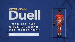 Vater Sohn Duell | Was ist das Größte Organ das Menschen? | S2F11
