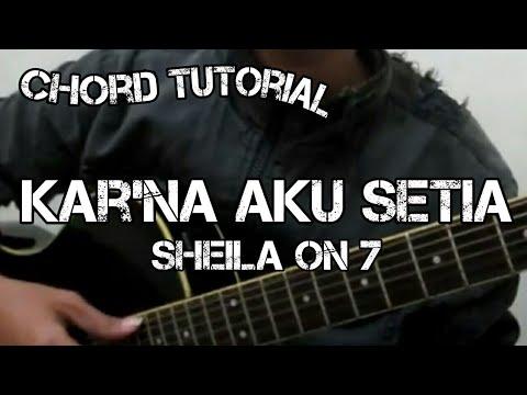 Kar'na Aku Setia - Sheila On 7 (CHORD)