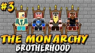 Minecraft: Monarch of Madness, Ep.3 | Brotherhood Minecraft
