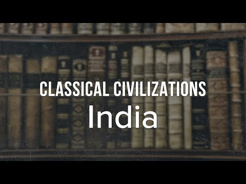Classical Civilizations: India