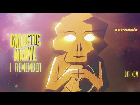 Galactic Marvl - I Remember