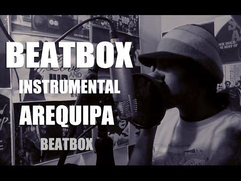 BEATBOX InstrumentaL Hip Hop - AQP //LANZATE UN FREEE