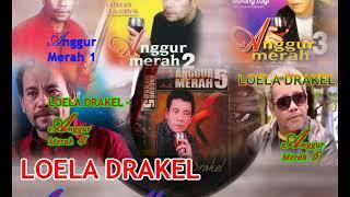 LOELA DRAKEL   ANGGUR MERAH 1, 2, 3, 4, 5, 6