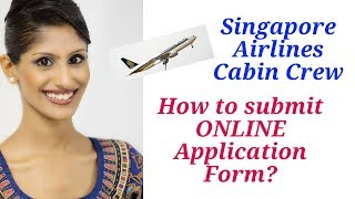 Online Application Form Singapore Airlines Cabin Crew / Flight Attendant