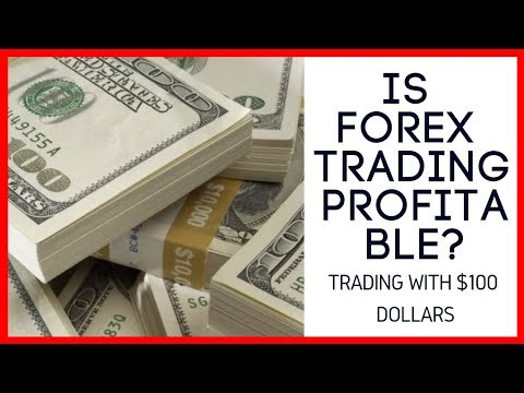 is-forex-trading-profitable?---trading-with-100-dollars