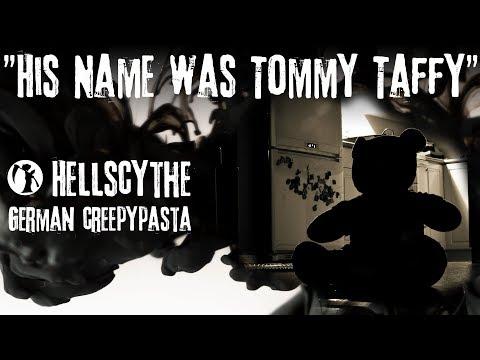 """Creepypasta """"His Name was Tommy Taffy"""" German/Deutsch 2 von 3"""
