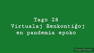 28a Tago – Virtualaj renkontiĝoj en pandemia epoko #30DRYC