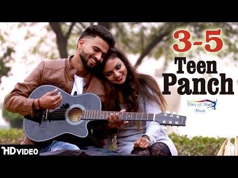 3-5 (Teen Panch) | Vicky Natwariya, Deepika Jain | Ft.Veenay Singh | Latest Punjabi Song 2018 | VOHM