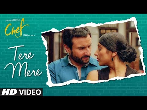 CHEF: Tere Mere Video Song | Saif Ali Khan...