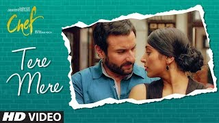 CHEF: Tere Mere Video Song | Saif Ali Khan | Amaal Mallik feat. Armaan Malik | T-Series thumbnail