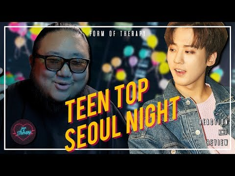 "Producer Reacts to Teen Top ""Seoul Night"""