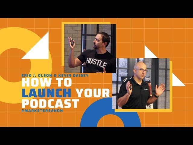 How To Launch Your Podcasts