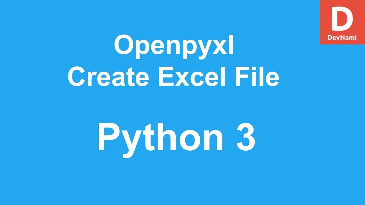 Python OpenPyXL Create Excel File