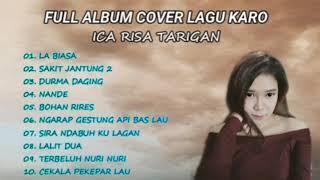 Download Lagu Karo Terbaru Dan Terpopuler 2020    Kumpulan Cover Lagu Karo Terbaik By Ica Risa Tarigan