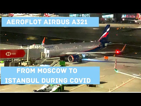 Trip Report | Aeroflot Airbus A321 (Economy) | Moscow (SVO) - Istanbul (IST)