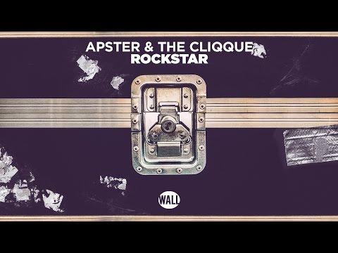 Apster & The CLIQQUE - Rockstar