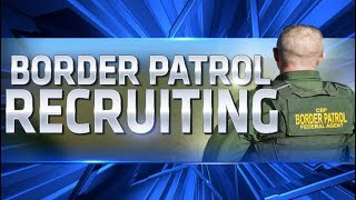 United States Border Patrol is hiring for various positions