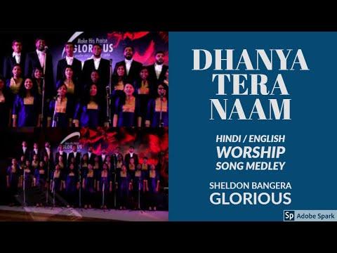 Dhanya Tera Naam / Sheldon Bangera / Hindi - English medley / O Happy Day / Blessed be your Name