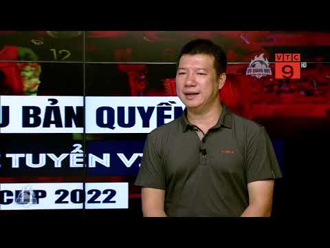 BLV Quang Huy - Khán giả có thể thoải mái theo dõi đội tuyển đá vòng lọai WC  BLV Quang Huy