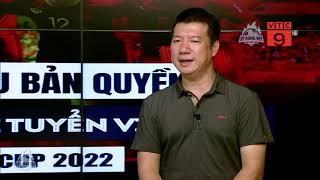 BLV Quang Huy - Khán giả có thể thoải mái theo dõi đội tuyển đá vòng lọai WC | BLV Quang Huy